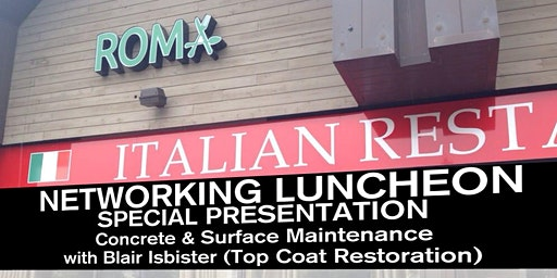 Networking Luncheon - Concrete & Surface Maintenance with Blair Isbister (Top Coat Restoration)
