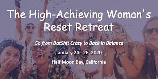 The High Achieving Women's Reset Retreat