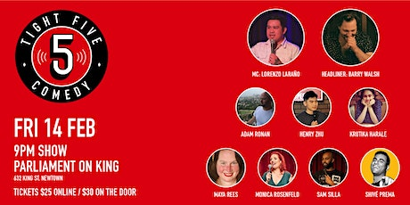 Tight 5 Comedy with Lorenzo Laraño & Barry Walsh 9pm Show tickets