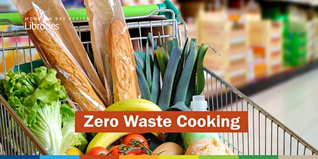 Zero Waste Cooking - North Lakes Library tickets
