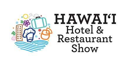 Hawaii Hotel and Restaurant Show Pau Hana Reception 2020 tickets