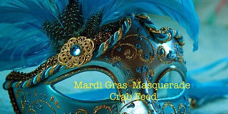 Mardi  Gras Masquerade Crab Feed tickets