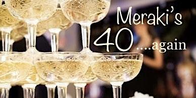 Meraki's 40 .......Again.