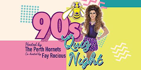 Perth Hornets 90s Quiz Night Fundraiser tickets