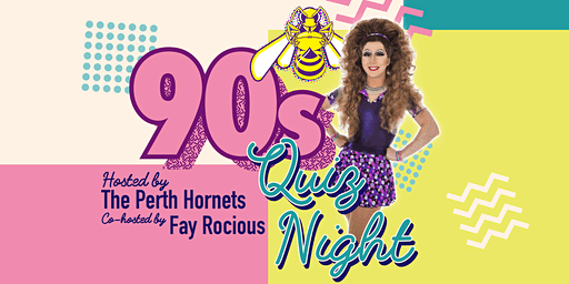 Perth Hornets 90s Quiz Night Fundraiser