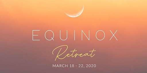 Equinox Retreat