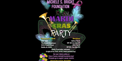 The Michele S. Bright Foundation  - Joe Cain Mardi Gras Party