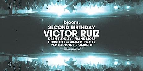 Bloom. ▬ Second Birthday ft. Victor Ruiz (BR) tickets
