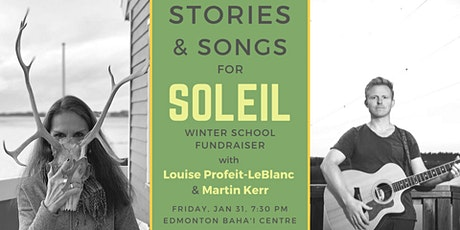 Stories and Songs for Soleil with Louise Profeit LeBlanc and Martin Kerr tickets