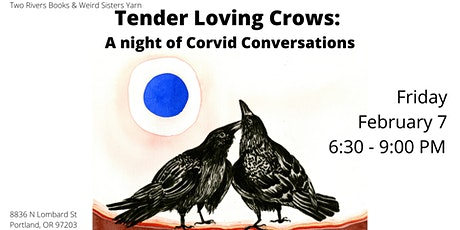 Tender Loving Crows: A Night of Corvid Conversation tickets