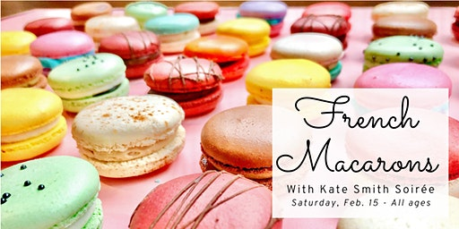 French Macarons for Beginners (all ages)