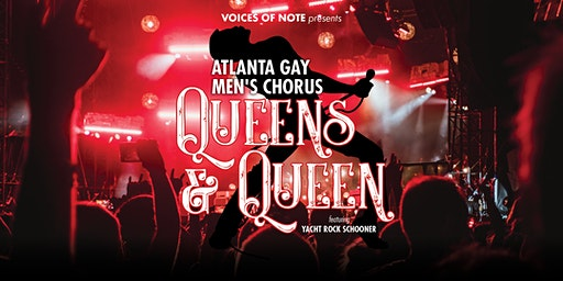 Queens & Queen presented by the Atlanta Gay Men's Chorus