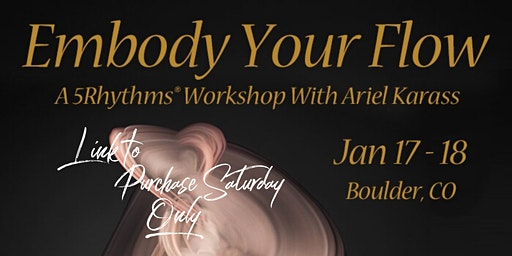 Embody Your Flow - Saturday Only Purchase