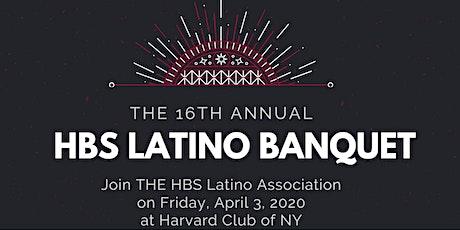 16th Annual HBS Latino Banquet tickets