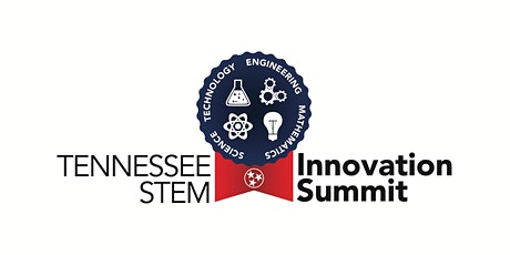 Tennessee STEM Innovation Summit - Exhibitor Registration 2020 tickets