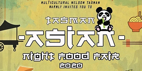 Tasman Asian Night Food Fair #tanff2020 tickets
