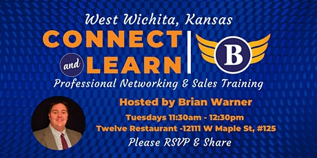 West Wichita, KS: Connect & Learn | Professional Networking & Sales Training tickets