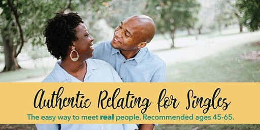 Authentic Relating for Straight Singles: Ages 45-65 (Philly)