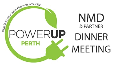 POWER UP - NMD DINNER PERTH tickets