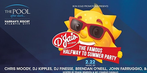 Belmar D'Jais Halfway to Summer Party @ Harrah's Pool AC Feb 22