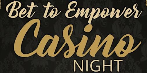 Bet to Empower Casino Night