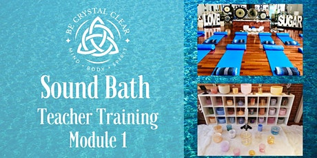 SoundBath Teacher Training - Module 1 tickets