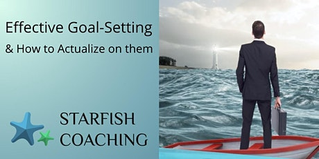Effective Goal Setting & how to actualize on them for Business Success tickets