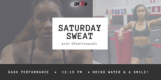 TheFitnessKi Saturday Sweat