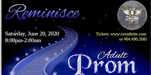 Reminisce (Adult Prom 2020)
