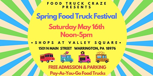 Spring Food Truck Festival @ The Shops at Valley Forge