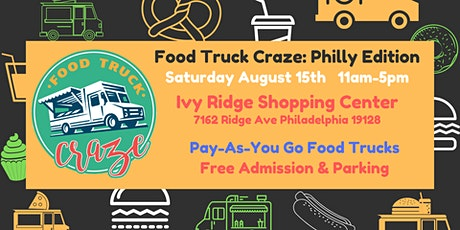 Food Truck Craze: Philly Summer Edition! tickets