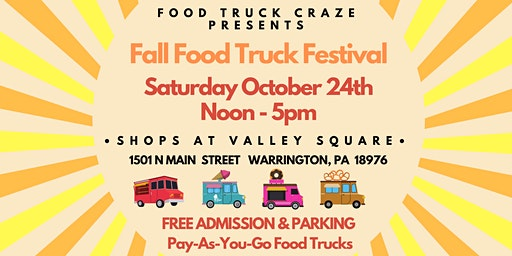 The Shops at Valley Forge Fall Food Truck Festival