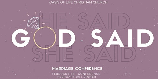 Marriage Conference: He Said, She Said, GOD SAID!