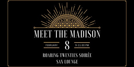 Roaring 20's Soirée - Meet the Madison tickets