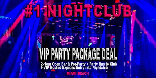 Nightclub VIP Party Package Deal to #1 Nightclub in Miami Beach