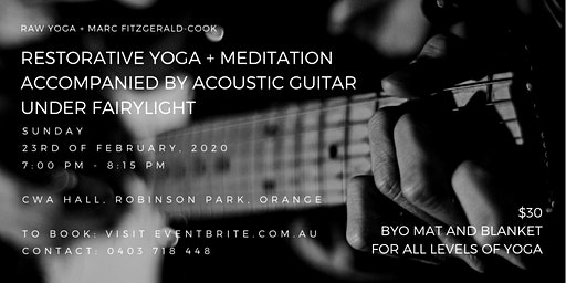 RESTORATIVE YOGA + MEDITATION  ACCOMPANIED BY ACOUSTIC GUITAR