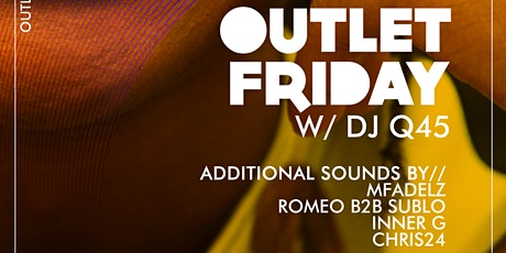We The Plug Presents: Outlet Friday w/ DJ Q-45 at Myth Nightclub 01.24.2020 tickets