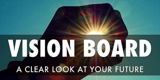 Create a 20/20 Vision Board with Energy