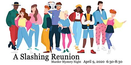 Murder Mystery: A Slashing Reunion tickets