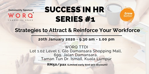 Success in HR Series #1: Strategies to Attract & Reinforce your Workforce