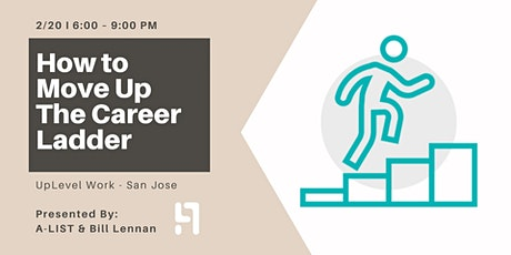 How to Move Up the Career Ladder tickets
