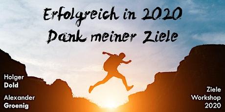 Erfolgreich in 2020 - Dank meiner Ziele tickets