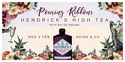 Pouring Ribbons - Hendrick's High Tea with Mia de Brenni
