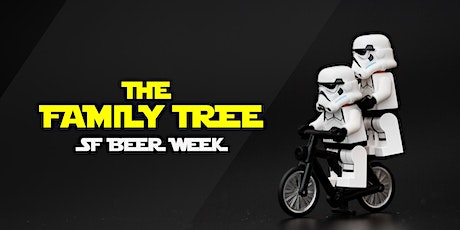 SF Beer Week - The Family Tree 2 tickets