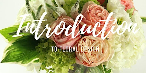 Floral Design Introduction