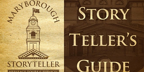 The Maryborough Storyteller's Guide tickets