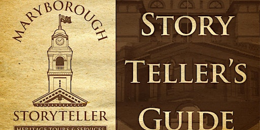 The Maryborough Storyteller's Guide