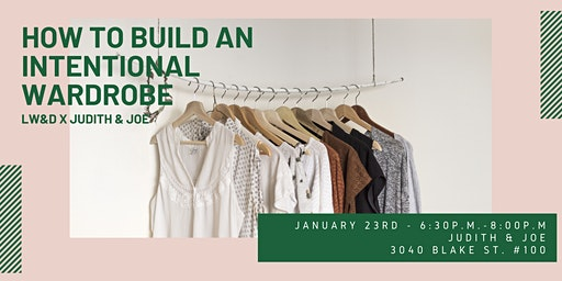 How to Build an Intentional Wardrobe