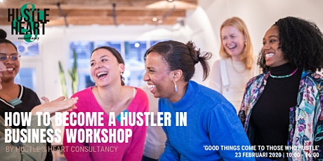 How to become a Hustler in business workshop tickets