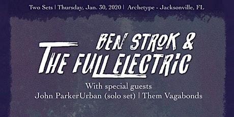 John Parkerurban,Them Vagabonds, Ben Strok and The Full Electric tickets